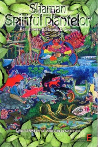 Plant Spirit Shamanism Romanian Edition